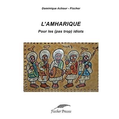 L'amharique pour les (pas trop) idiots