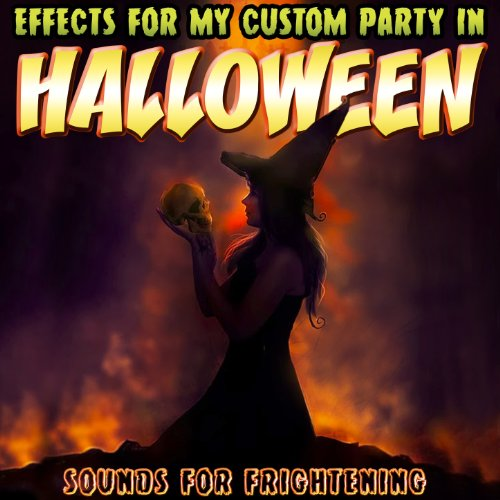 m Party in Halloween. Sounds for Frightening ()