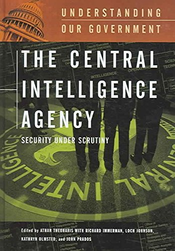 [The Central Intelligence Agency: Security Under Scrutiny] (By: Athan Theoharis) [published: December, 2005]