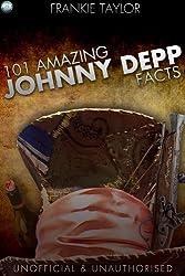 101 Amazing Johnny Depp Facts (English Edition)