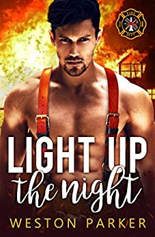 Light Up The Night (Searing Saviors Book 1) (English Edition) di [Parker, Weston]