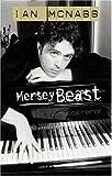 Merseybeast: A Musical Memoir