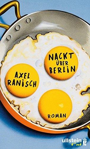 Buchseite und Rezensionen zu 'Nackt über Berlin: Roman' von Axel Ranisch