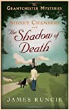 Sidney Chambers and The Shadow of Death (The Grantchester Mysteries)