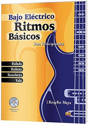 Ritmos Basicos - Bajo Electrico: Para Principiantes (Spanish Language Edition), Book & Cd