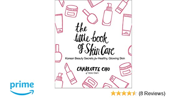 Buy the little book of skin care korean beauty secrets for healthy buy the little book of skin care korean beauty secrets for healthy glowing skin book online at low prices in india the little book of skin care korean fandeluxe Choice Image