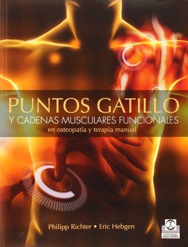 Puntos Gatillo Y Cadenas Musculares Funcionales En Osteopatía Y Terapia Manual (Medicina)
