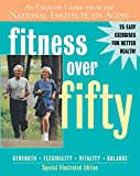 Fitness Over Fifty: An Exercise Guide from the National Institute on