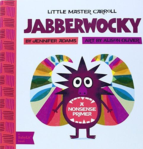 Little Master Carroll: Jabberwocky (BabyLit)