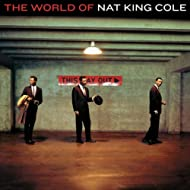 The World Of Nat King Cole - His Very Best (Import Edition)
