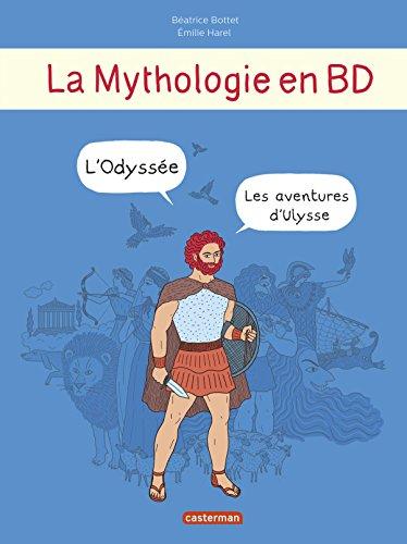 La mythologie en BD : L'Odyssée : Les aventures d'Ulysse
