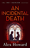 An Incidental Death (DCI Hanlon)