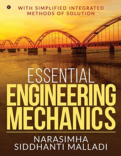 Essential Engineering Mechanics: with Simplified Integrated Methods of Solution