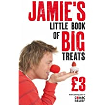Jamie's Little Book of Big Treats by Jamie Oliver (2007-02-02)