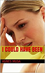 I Could Have Been (English Edition)