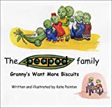 Granny's Want More Biscuits (Peapod Family)