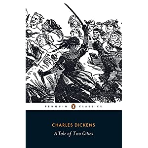 A Tale of Two Cities (Penguin Classics)