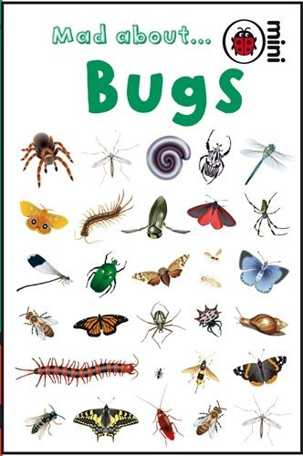 Mad About Bugs (Ladybird Minis) by Ladybird (March 6, 2008) Hardcover