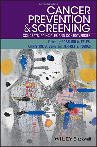 Cancer Prevention and Screening: Concepts, Principles and Controversies
