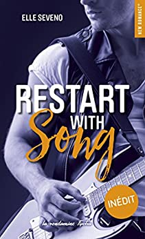 Restart with song (New Romance) (French Edition) by [Seveno, Elle]