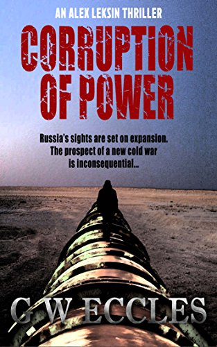 Corruption of Power by [Eccles, G W]