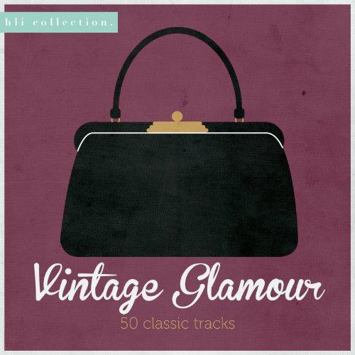 Vintage Glamour- 50 Classic Tracks
