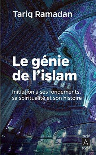 Le génie de l'islam par Tariq Ramadan