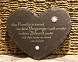 Schieferherz - Eine Familie ist jemand der deine Vergangenheit versteht Tafel Schild