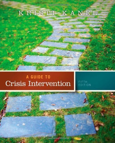 A Guide to Crisis Intervention (Book Only) 5th by Kanel, Kristi (2014) Paperback