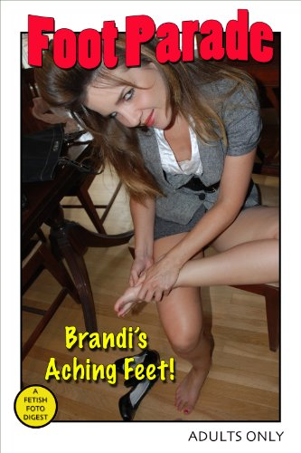 Parade Arch (Foot Parade - Brandi's Aching Feet (English Edition))