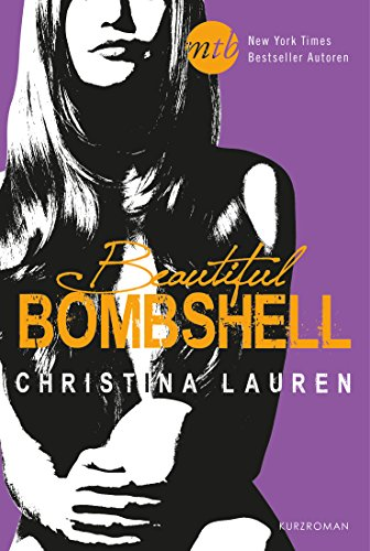 Download Beautiful Bombshell: Novelle (Beautiful Bastard 4)