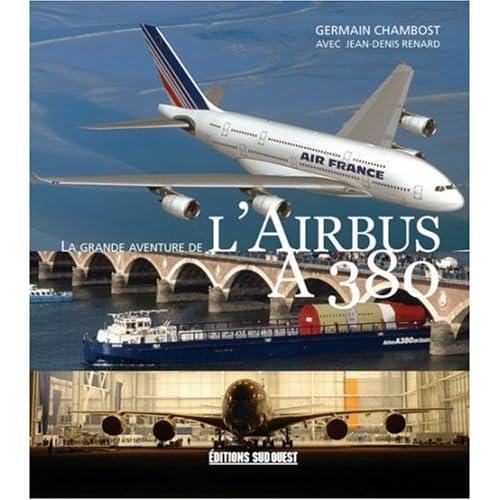 La grande aventure de l'Airbus A380