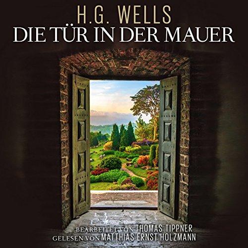Buchseite und Rezensionen zu 'Die Tür in der Mauer' von Herbert George Wells