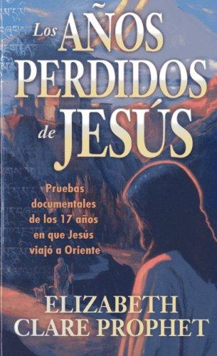 Los Años Perdidos De Jesús