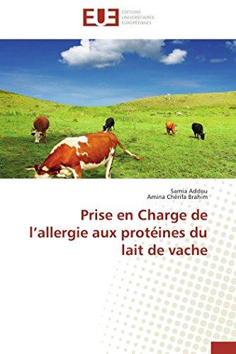 Prise en charge de l allergie aux protéines du lait de vache