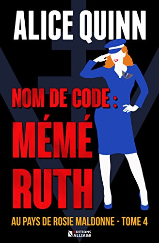 NOM DE CODE : MM RUTH: Au pays de Rosie Maldonne, saison 4