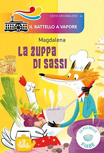 scaricare ebook gratis La zuppa di sassi PDF Epub