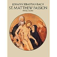 St. Matthew Passion in Full Score (Dover Music Scores)