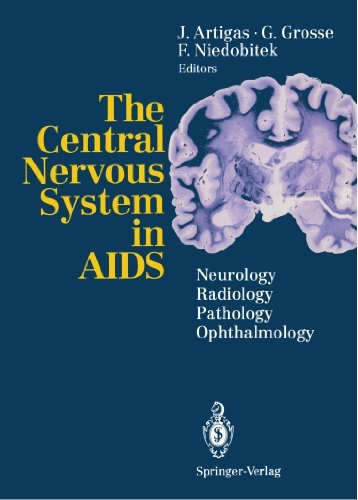 The Central Nervous System in AIDS: Neurology ???? Radiology ???? Pathology ???? Ophthalmology (1993-01-01)