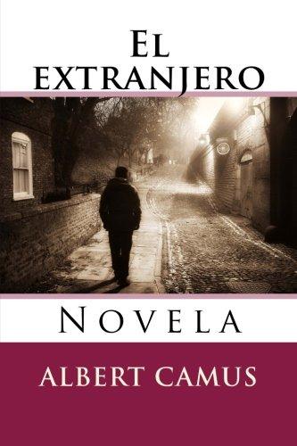 El extranjero: Novela