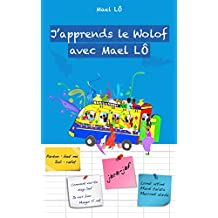 J'apprends le Wolof (French Edition)
