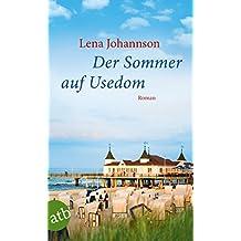 Der Sommer auf Usedom: Roman