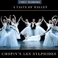 Finest Recordings - A Taste of Ballet: Chopin's Les Sylphides