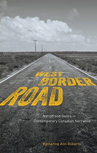 Libros Descargar West/Border/Road: Nation and Genre in Contemporary Canadian Narrative Pagina Epub