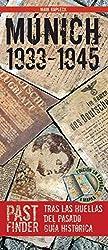 PastFinder Múnich 1933-1945 (spanische Ausgabe)