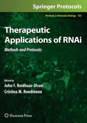 Therapeutic Applications of RNAi: Methods and Protocols (Methods in Molecular Biology (555), Band 555)