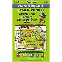 Lamer Winkel: Arrach, Lam, Lohberg, Kaitersberg, Osser, Arber (Fritsch Wanderkarten 1:35000)