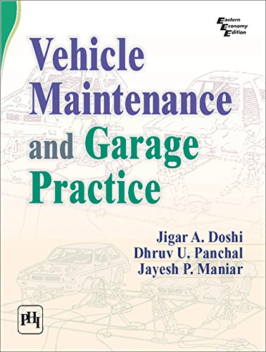 VEHICLE MAINTENANCE AND GARAGE PRACTICE (English Edition) -