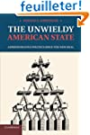 The Unwieldy American State: Administ...