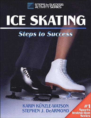 Ice Skating: Steps to Success (Steps to success activity series)